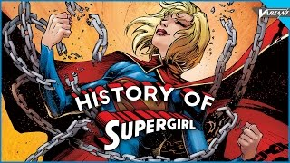 History Of Supergirl!