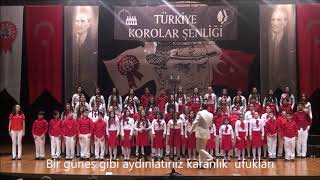 Atatürk Çocukları ( Türkiye Korolar Şenliği 2017)