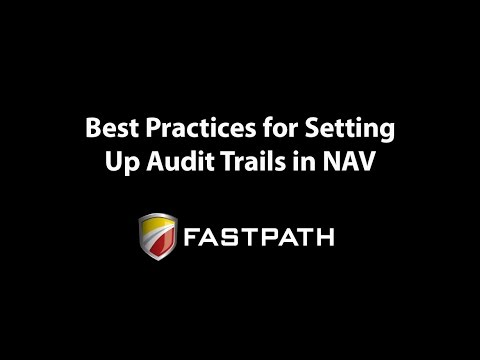 Best Practices for Setting Audit Trails in Dynamics NAV