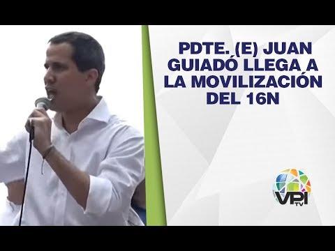 EN VIVO - Pdte. (e) Juan Guiadó Llega A La Movilización Del 16N