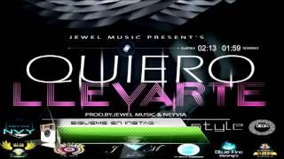 Neyvia Feat Ema Style-Quiero Llevarte (Prod  By  Jewel Music & Neyvia)