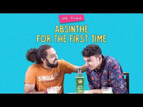 We Tried Absinthe For The First Time | Ft. Akshay And Kanishk | Ok Tested