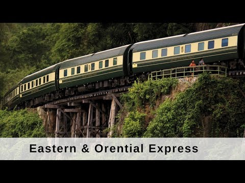 World Class Trains - Eastern & Orential Express Doku Deutsch