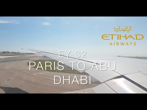 ETIHAD AIRWAYS Flight 32 Paris CDG - To Abu Dhabi AUH