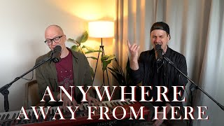 Anywhere Away From Here -Rag'n'Bone man/P!nk (cover by Nonalign)