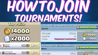 HOW TO JOIN CLASH ROYALE TOURNAMENTS IN SECONDS! SUPER EASY & FAST!