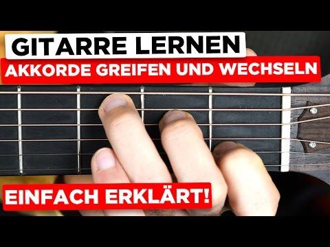 Gitarre lernen für Anfänger: Akkorde greifen und wechseln - So schaffst du's!
