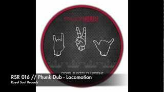 RSR 016 // Phunk Dub - Locomotion