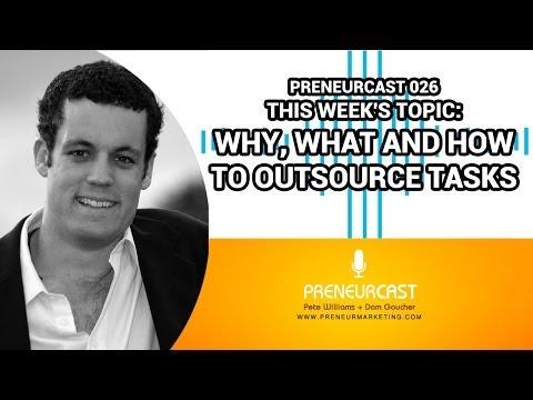 PreneurCast026: Outsourcing