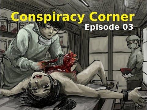 Conspiracy Corner EP:3 Unit 731