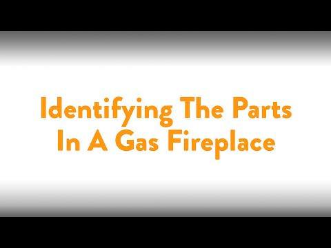 Fireplace How To: Identifying The Parts In A Gas Fireplace