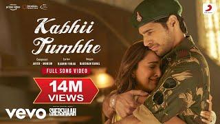 Kabhii Tumhhe - Full Song Video|Shershaah|Sidharth–Kiara| Javed-Mohsin| Darshan Raval