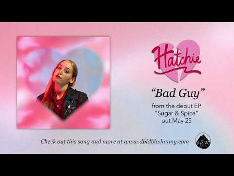 Hatchie - Bad Guy (Official Audio)