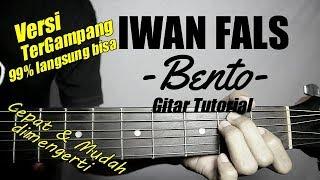 Download (Gitar Tutorial) IWAN FALS - Bento  Mudah & Cepat dimengerti untuk pemula