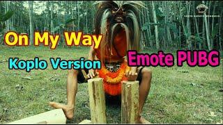 Gambar cover On My Way-Alan Walker-Koplo(versi Emote Dance PUBG Ganongan)