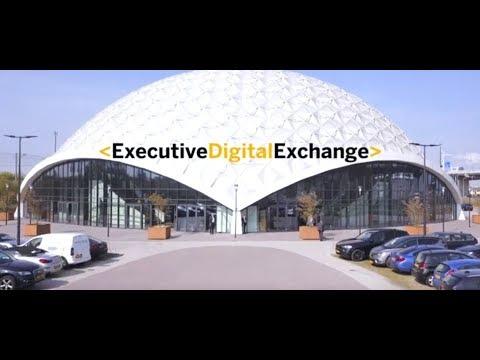 Executive Digital Exchange 2019 Amsterdam - Recap Day 1