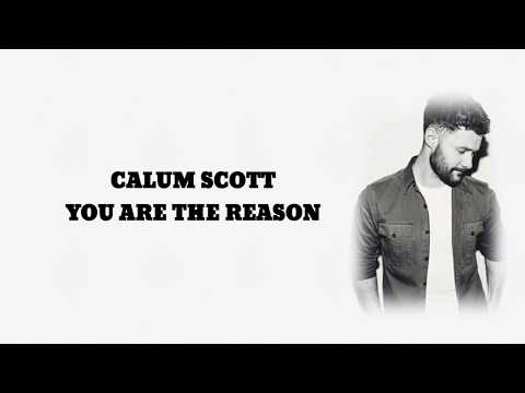 calum-scott---you-are-the-reason-(lyrics)