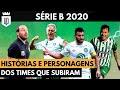 Série B: as melhores histórias dos 4 times campeões de 2020 | UD LISTAS