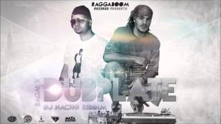 Ragal X - Dj Nacho Riddim Dubplate