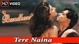 Tere Naina (HD) Full Video Song | Bandhan | Salman Khan, Rambha |