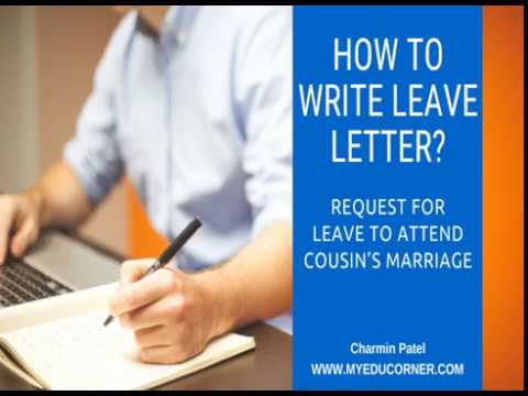 Sample Leave Letter Request For Leave To Attend Cousins Marriage