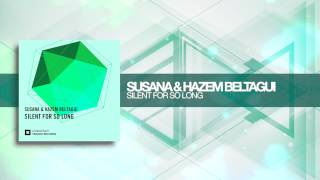 Susana & Hazem Beltagui - Silent For So Long (Amsterdam Trance)