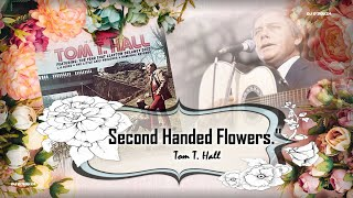 Tom T Hall  - Second Handed Flowers (1971) YouTube Videos