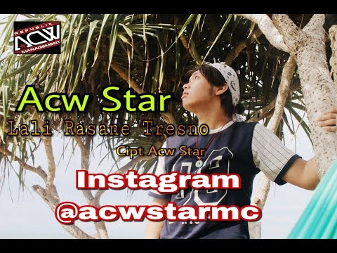 ACW STAR - LALI RASANE TRESNO
