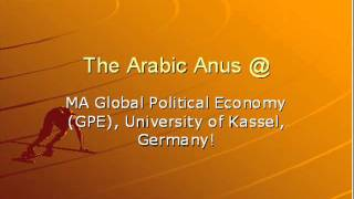 The Arabic Anus @ MA Global Political Economy (GPE), University of Kassel