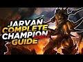 Jarvan: DIVE INTO BATTLE - League of Legends Champion Guide