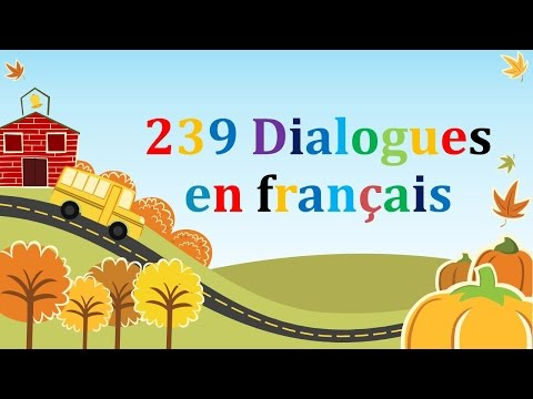 239 dialogues en francais & french conversations