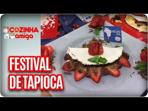 Festival de tapiocas - Chef Patrícia Gonçalves| Cozinha Amiga (10/05/17) thumbnail