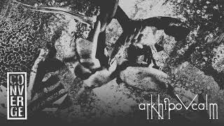 "Converge - ""Arkhipov Calm"" (Full Album Stream)"