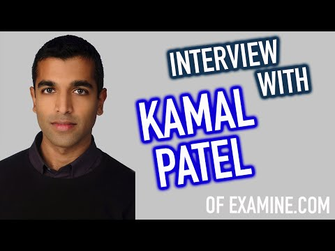 Interview With Kamal Patel of Examine.com | Red Meat, Aspartame, & Omega 3's
