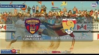 Beach soccer serie a - chancebet canalicchio - sicilia bs