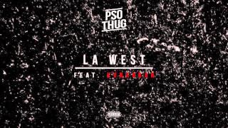 PSO THUG - La West feat. XVBARBAR (Prod by Dreamcut)