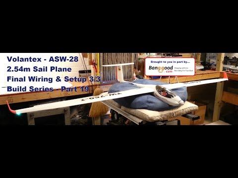 Volantex RC / Lanyo - ASW-28 - Final Wiring and Setup 3/3 - Build Series - Part 19