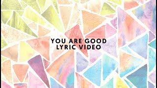 YOU ARE GOOD | KIDS' PRAISE COMPANY (LYRIC VIDEO)