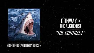 "Conway & The Alchemist - ""The Contract"" (Audio 