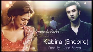 Kabira (Encore) - Instrumental Cover Mix (Arijit Singh/Hashdeep Kaur)  | Harsh Sanyal |