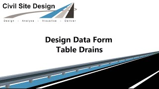 Civil Site Design - Roads - Table Drains