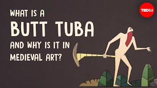 What is a butt tuba and why is it in medieval art? - Michelle Brown
