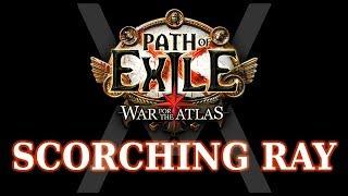 Хорошие стартовые билды в Path of Exile (3.1) - Scorching Ray