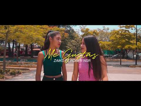Me Gustas - Zaiko Feat. Rober Nsr [Video Oficial]