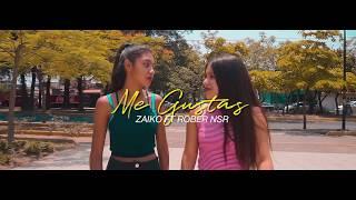 Me Gustas - Zaiko Feat. Rober Nsr