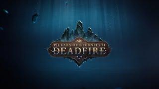 Pillars of Eternity II: Deadfire Features Trailer