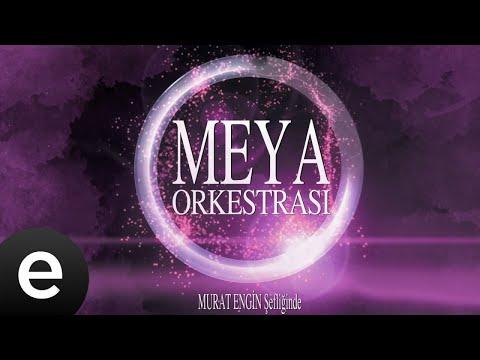 Meya Orkestrası - Kayan Yıldızlar Gibi - Erkut Cantürk - Official Audio