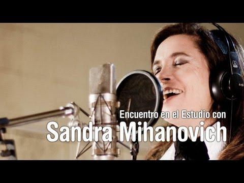 Encuentro en el Estudio con Sandra Mihanovich - Completo