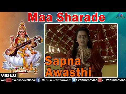 Maa Sharade Beda Ye Full Video Song   Sapna Awasthi   Maa Mere Ghar Aao - Hindi Devotional