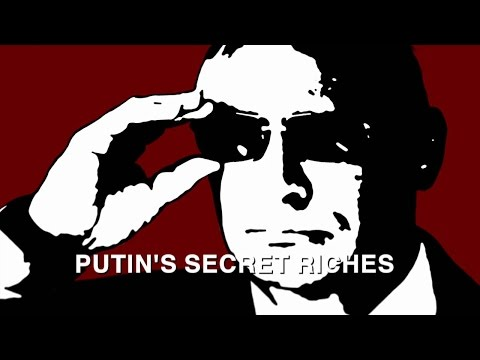 Putin's Secret Riches